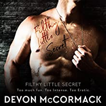 Filthy Little Secret | Livre audio Auteur(s) : Devon McCormack Narrateur(s) : Michael Pauley