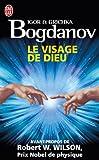 Le Visage de Dieu, Igor Bogdanov and Grichka Bogdanov, 2290034827