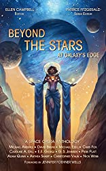 Beyond the Stars: At Galaxy's Edge: a space opera anthology