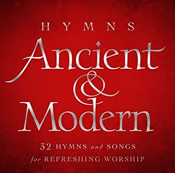 Various Artists - Hymns: Hymns Ancient & Modern / Various - Amazon