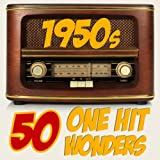50 One-Hit Wonders 1950s