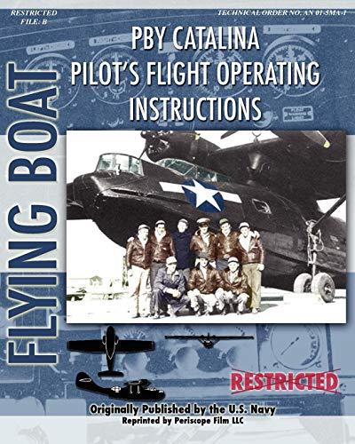 - Pby Catalina Pilot's Flight Operating Instructions