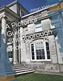 A Pictorial Guide To Shugborough Hall & Estate