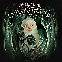 Aimee Mann - 'Mental Illness'