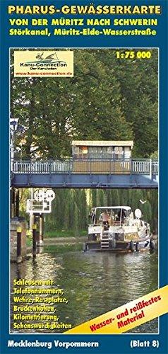 Pharus Gewässerkarte Von der Müritz nach Schwerin: Störkanal, Müritz-Elde-Wasserstraße. Blatt 8: Mecklenburg-Vorpommern. 1:75000