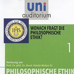 Wonach fragt die philosophische Ethik? (Uni-Auditorium)