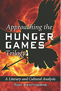 of b blood and the hunger games critical essays on the approaching the hunger games trilogy a literary and cultural analysis