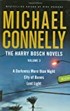 img - for The Harry Bosch Novels, Volume 3: A Darkness More than Night, City of Bones, Lost Light book / textbook / text book