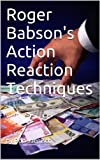 Roger Babson's Action Reaction Techniques (Andrews Babson)