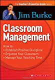 Classroom Management, Jim Burke, 043993446X