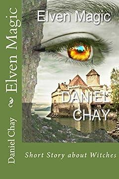 Elven Magic: Book 4 Excelsius Nahn