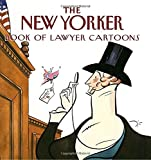 img - for The New Yorker Book of Lawyer Cartoons book / textbook / text book