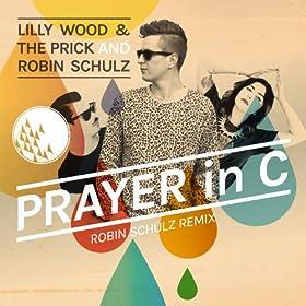Prayer in C (Robin Schulz Radio Edit)