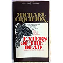 EATERS OF THE DEAD: The Illustrated Edition