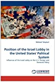 Position of the Israel Lobby in the United States' Political System, Mehmet Talaykurt, 3844391398