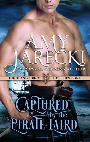 Captured by the Pirate Laird (Highland Force Book 1) by [Jarecki, Amy]