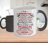 To My Daughter I'll Love You Forever - Color Changing Mug