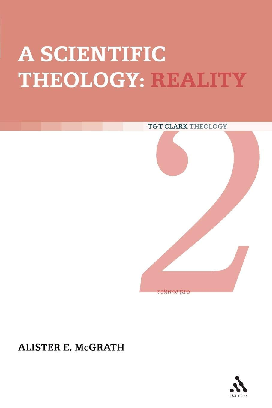 Scientific Theology: Volume 2: Reality