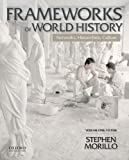img - for Frameworks of World History: Networks, Hierarchies, Culture, Volume One: To 1550 book / textbook / text book
