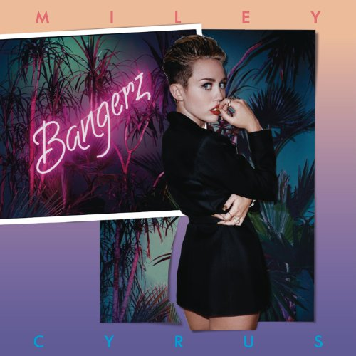 Miley Cyrus: Bangerz [Explicit]
