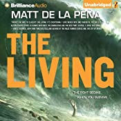 The Living | Matt de la Pena