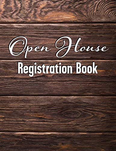 - Open House Registration Book: Natural Dark Wood Cover Design - Registry And Log Book For Brokers Agents Home Owners And Sellers To Record Guests And ... (Open House Natural Dark Wood Cover Series)