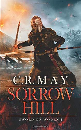 Sorrow Hill (Sword of Woden) (Volume 1) PDF