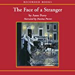 The Face of a Stranger: A William Monk Novel #1 | Anne Perry