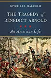 #3: The Tragedy of Benedict Arnold: An American Life