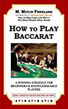 HOW TO PLAY BACCARAT: A Winning Strategy for