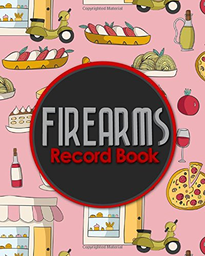 Download Firearms Record Book The Responsible Way To Keep Track