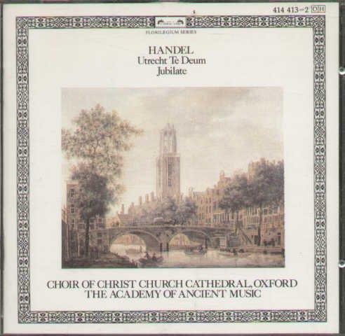 Handel: Utrecht Te Deum / Jubilate (Utrecht Te Deum)