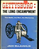 Front cover for the book Gettysburg: the long encampment by Jack Mclaughlin
