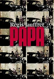 Papa, Jauffret, Régis