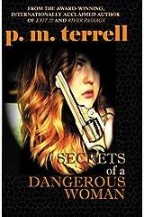 Secrets of a Dangerous Woman: Second Edition (Black Swamp Mysteries) (Volume 2) Paperback