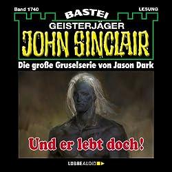 Und er lebt doch! (John Sinclair 1740)