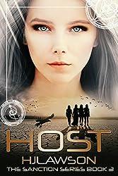 Host: Dystopian Science Fiction (The Sanction Series Book 3)