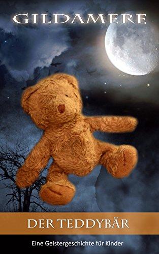 Der Teddybär - Eine Gruselgeschichte für Kinder /