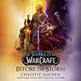 Before the Storm: World of Warcraft