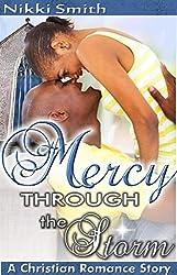 Mercy through the Storm: A Christian Romance Story