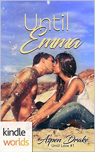 Happily Ever Alpha: Until Emma (Kindle Worlds) (Until Love Book 1)