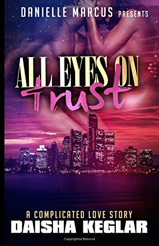 Download All Eyes On Trust ebook