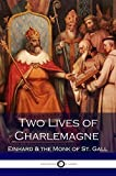 Two Lives of Charlemagne (Illustrated)