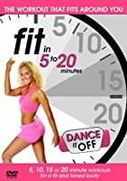 Fit In 5-20 Minutes - Dance It Off