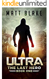 ULTRA (The Last Hero Book 1)