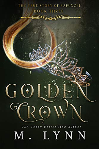 Golden Crown (Fantasy and Fairytales Book 3) - Lynn Cover