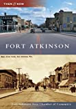 Fort Atkinson, Ft. Atkinson Area Chamber of Commerce, 0738582743