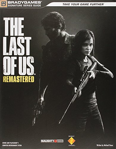 The Last of Us Remastered Signature Series Strategy Guide (Bradygames Signature Guides) by Pearson Education