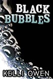 Black Bubbles