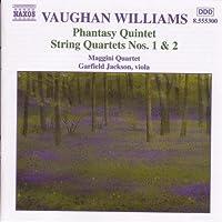 Vaughan Williams: Phantasy Quintet / String Quartets Nos. 1 & 2